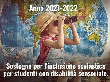 Inclusione scolastica - Disabilità sensoriale anno scolastico 2021–2022 – Transazione documentale dei Comuni